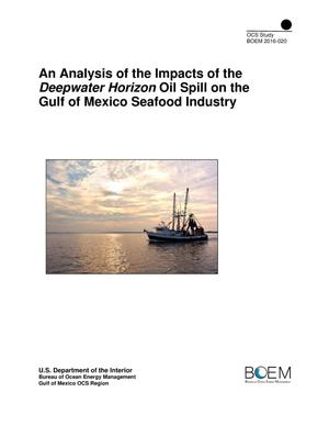 Primary view of object titled 'An Analysis of the Impacts of the Deepwater Horizon Oil Spill on the Gulf of Mexico Seafood Industry'.