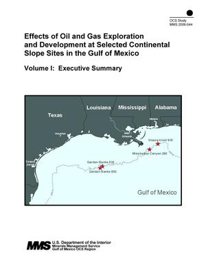 Primary view of object titled 'Effects of Oil and Gas Exploration and Development at Selected Continental Slope Sites in the Gulf of Mexico, Volume 1: Executive Summary'.
