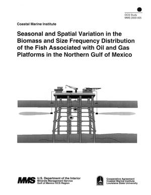 Primary view of object titled 'Seasonal and Spatial Variation in the Biomass and Size Frequency Distribution of the Fish Associated with Oil and Gas Platforms in the Northern Gulf of Mexico'.