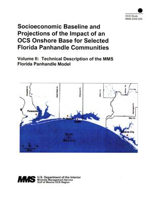 Primary view of object titled 'Socioeconomic Baseline and Projections of the Impact of an OCS Onshore Base for Selected Florida Panhandle Communities, Volume 2: Technical Description of the MMS Florida Panhandle Model'.