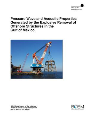 Primary view of object titled 'Pressure Wave and Acoustic Properties Generated by the Explosive Removal of Offshore Structures in the Gulf of Mexico'.