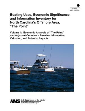 "Primary view of object titled 'Boating Uses, Economic Significance, and Information for North Carolina's Offshore Area ""The Point,"" Volume 2: Economic Analysis of ""The Point"" and Adjacent Counties -- Baseline Information, Valuation, and Potential Impacts'."