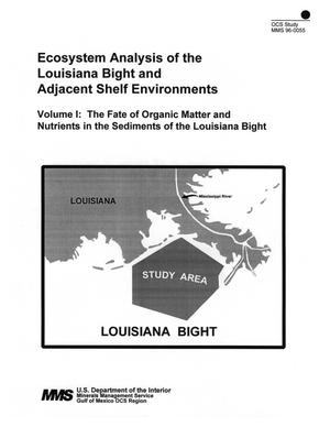 Primary view of object titled 'Ecosystem Analysis of the Louisiana Bight and Adjacent Shelf Environments, Volume 1: The Fate of Organic Matter and Nutrients in the Sediments of the Louisiana Bight'.