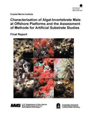 Primary view of object titled 'Characterization of Algal-Invertebrate Mats at Offshore Platforms and the Assessment of Methods for Artificial Substrate Studies'.