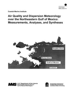 Primary view of object titled 'Air Quality and Dispersion Meteorology over the Northeastern Gulf of Mexico: Measurements, Analyses, and Syntheses'.