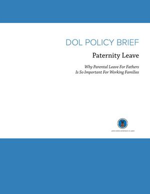 Primary view of object titled 'DOL Policy Brief: Paternity Leave'.