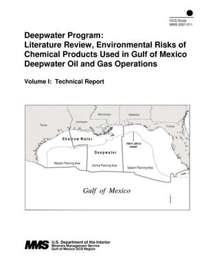 Primary view of object titled 'Deepwater Program: Literature Review, Environmental Risks of Chemical Products Used in Gulf of Mexico Deepwater Oil and Gas Operations, Volume 1: Technical Report'.