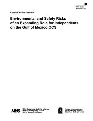 Primary view of object titled 'Environmental and Safety Risks of an Expanding Role for Independents on the Gulf of Mexico OCS'.