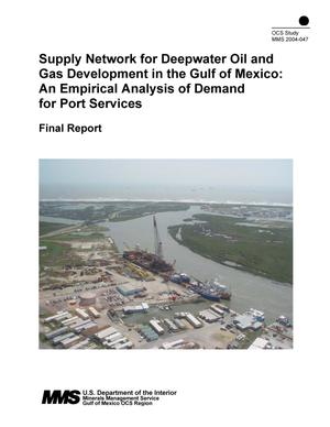 Primary view of object titled 'Supply Network for Deepwater Oil and Gas Development in the Gulf of Mexico: An Empirical Analysis of Demand for Port Services: Final Report'.
