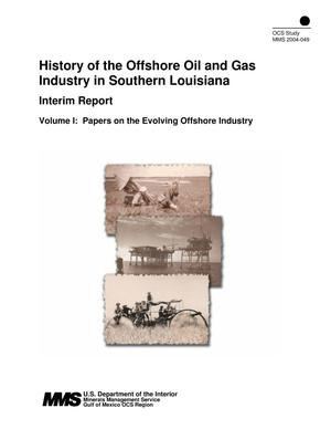 Primary view of object titled 'History of the Offshore Oil and Gas Industry in Southern Louisiana, Interim Report: Volume 1. Papers on the Evolving Offshore Industry'.