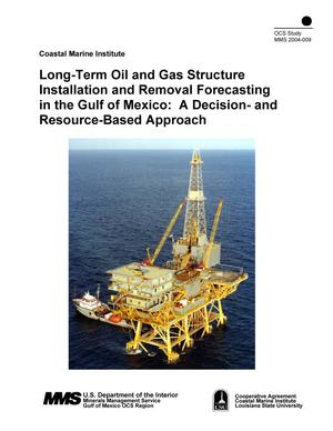 Primary view of object titled 'Long-Term Oil and Gas Structure Installation and Removal Forecasting in the Gulf of Mexico:  A Decision- and Resource-Based Approach'.
