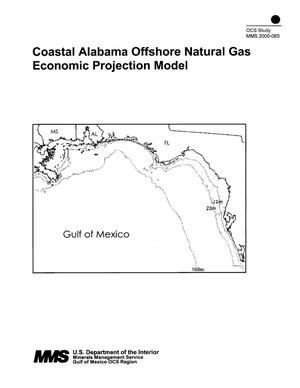 Primary view of object titled 'Coastal Alabama Offshore Natural Gas Economic Projection Model'.