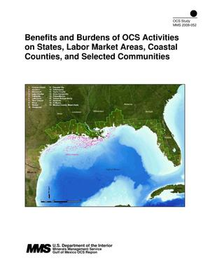 Primary view of object titled 'Benefits and Burdens of OCS Activities on States, Labor Markets Areas, Coastal Counties, and Selected Communities'.