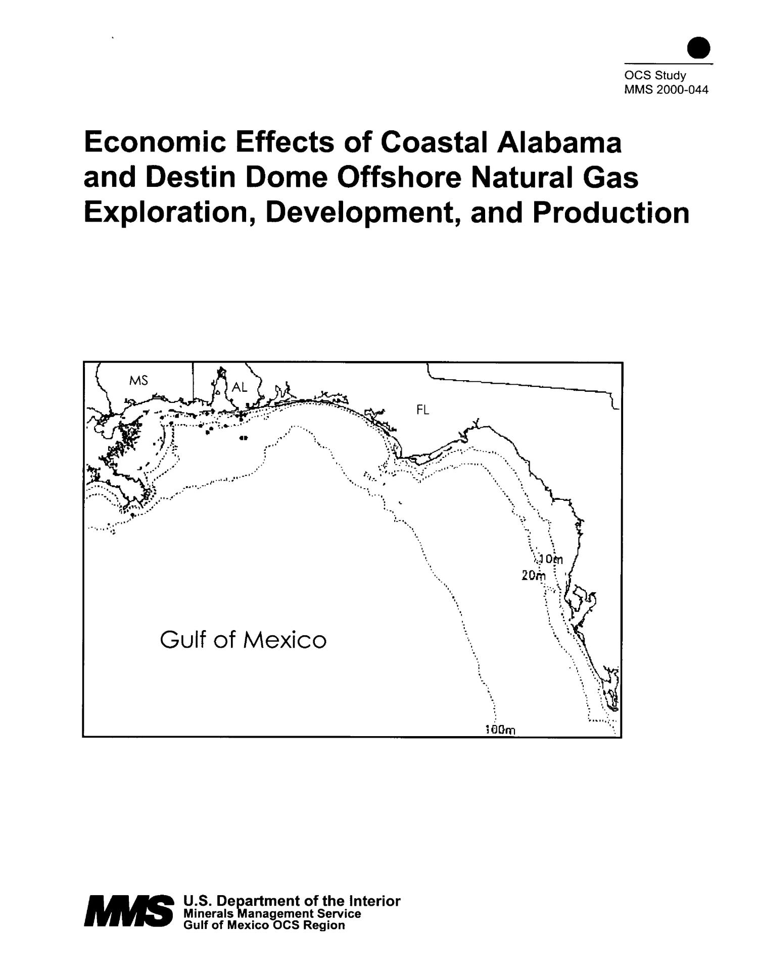 Economic Effects of Coastal Alabama and Destin Dome Offshore Natural Gas Exploration, Development and Production                                                                                                      [Sequence #]: 1 of 218