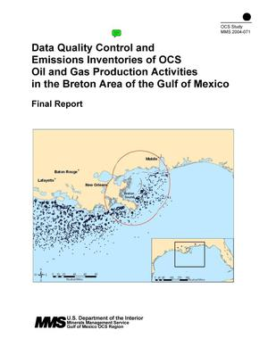 Primary view of object titled 'Data Quality Control and Emissions Inventories of OCS Oil and Gas Production Activities in the Breton Area of the Gulf of Mexico: Final Report'.