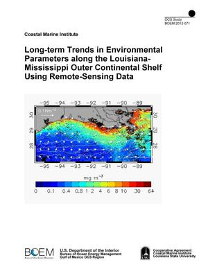 Primary view of object titled 'Long-term Trends in Environmental Parameters along the Louisiana-Mississippi Outer Continental Shelf Using Remote-Sensing Data'.