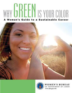 Primary view of object titled 'Why Green is Your Color: A Womans Guide to a Sustainable Career'.