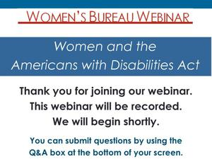 Primary view of object titled 'Women and the Americans with Disabilities Act'.
