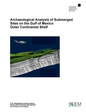 Primary view of object titled 'Archaeological Analysis of Submerged Sites on the Gulf of Mexico Outer Continental Shelf'.