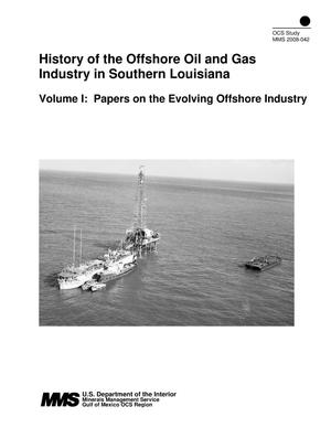 Primary view of object titled 'History of the Offshore Oil and Gas Industry in Southern Louisiana, Volume 1: Papers on the Evolving Offshore Industry'.