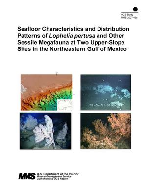Primary view of object titled 'Seafloor Characteristics and Distribution Patterns of Lophelia pertusa and Other Sessile Megafauna at Two Upper-Slope Sites in the Northeaster Gulf of Mexico'.