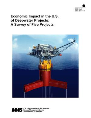 Primary view of object titled 'Economic Impact in the U.S. of Deepwater Projects: A Survey of Five Projects'.