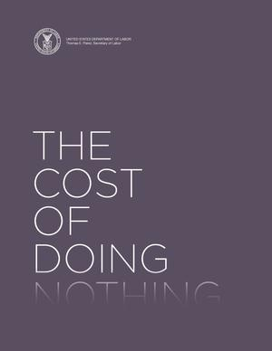 Primary view of object titled 'The Cost of Doing Nothing'.