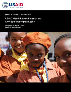 Primary view of object titled 'USAID Health-Related Research and Development Progress Report: 2014'.