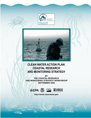 Primary view of object titled 'Clean Water Action Plan: Coastal Research and Monitoring Strategy'.