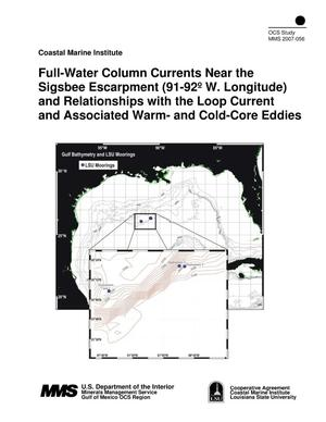 Primary view of object titled 'Full-Water Column Currents Near the Sigsbee Escarpment (91-92° W. Longitude) and Relationships with the Loop Current and Associated Warm- and Cold-Core Eddies'.