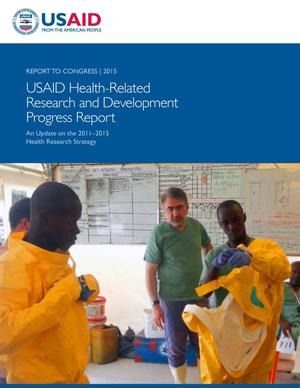 Primary view of object titled 'USAID Health-Related Research and Development Progress Report: 2015'.