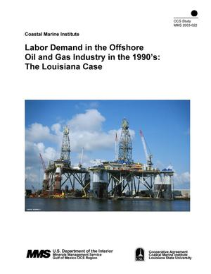 Primary view of object titled 'Labor Demand in the Offshore Oil and Gas Industry in the 1990's: The Louisiana Case'.