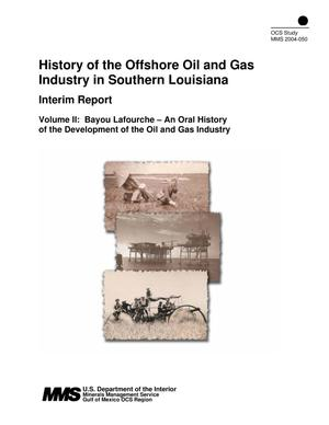 Primary view of object titled 'History of the Offshore Oil and Gas Industry in Southern Louisiana: Interim Report, Volume 2. Bayou Lafourche-An Oral History of the Development of the Oil and Gas Industry'.