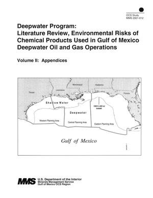 Primary view of object titled 'Deepwater Program: Literature Review, Environmental Risks of Chemical Products Used in Gulf of Mexico Deepwater Oil and Gas Operations, Volume 2: Appendices'.