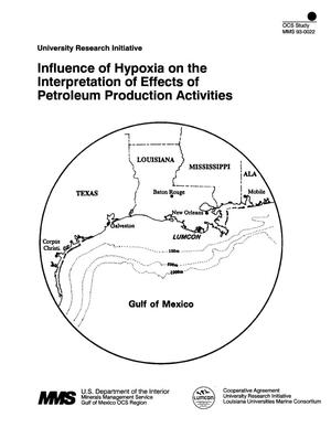 Primary view of object titled 'Influence of Hypoxia on the Interpretation of Effects of Petroleum Production Activities'.