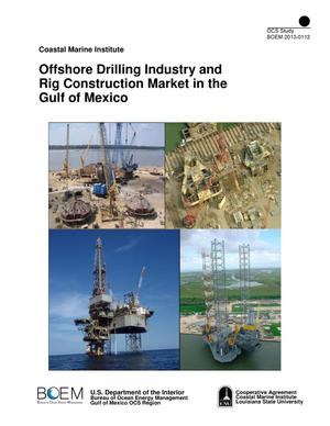 Primary view of object titled 'Offshore Drilling Industry and Rig Construction Market in the Gulf of Mexico'.