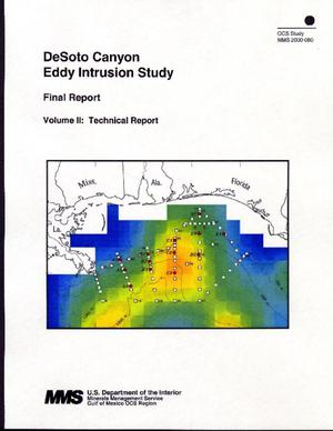 Primary view of object titled 'DeSoto Canyon Eddy Intrusion Study, Final Report: Volume 2. Technical Report'.