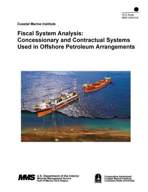 Primary view of object titled 'Fiscal System Analysis: Concessionary and Contractual Systems Used in Offshore Petroleum Arrangements'.