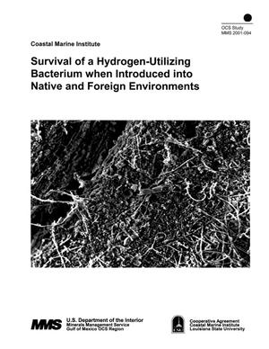 Primary view of object titled 'Survival of a Hydrogen-Utilizing Bacterium when Introduced into Native and Foreign Environments'.
