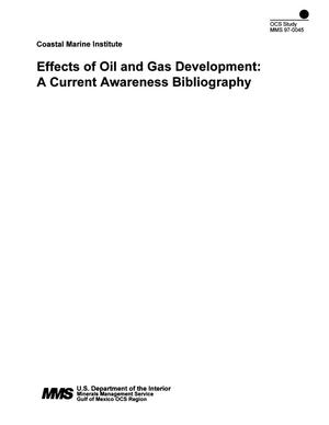 Primary view of object titled 'Effects of Oil and Gas Development: A Current Awareness Bibliography'.