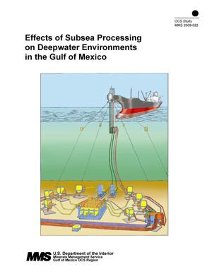 Primary view of object titled 'Effects of Subsea Processing on Deepwater Environments in the Gulf of Mexico'.