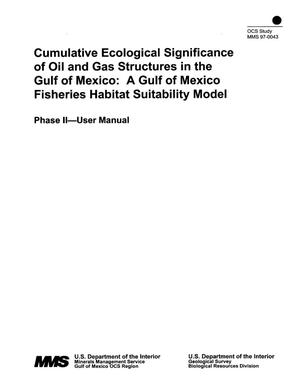 Primary view of object titled 'Cumulative Ecological Significance of Oil and Gas Structures in the Gulf of Mexico: A Gulf of Mexico Fisheries Habitat Suitability Model'.