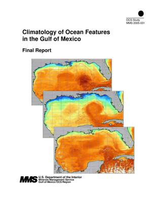 Primary view of object titled 'Climatology of Ocean Features in the Gulf of Mexico, Final Report'.