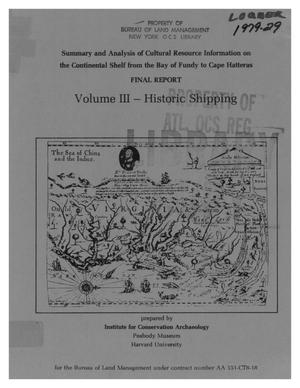 Primary view of object titled 'Summary and Analysis of Cultural Resource Information on the Continental Shelf from the Bay of Fundy to Cape Hatteral: Final Report, Volume 3 -- Historic Shipping'.
