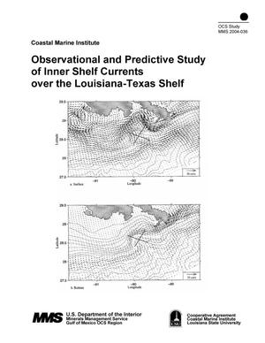 Primary view of object titled 'Observational and Predictive Study of Inner Shelf Currents over the Louisiana-Texas Shelf'.