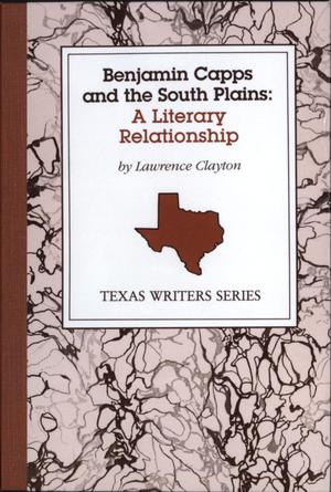 Primary view of object titled 'Benjamin Capps and the South Plains: A Literary Relationship'.