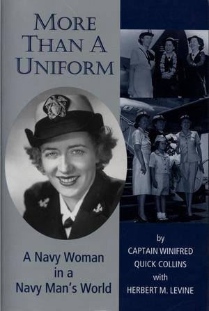 Primary view of object titled 'More Than A Uniform: A Navy Woman in a Navy Man's World'.