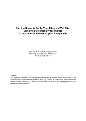 Primary view of object titled 'Turning Students On To Your Library's Web Site: using web site usability techniques to improve student use of your library's site'.