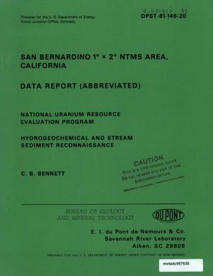 Primary view of object titled 'San Bernardino 1° x 2° NTMS Area, California: Data Report (Abbreviated)'.