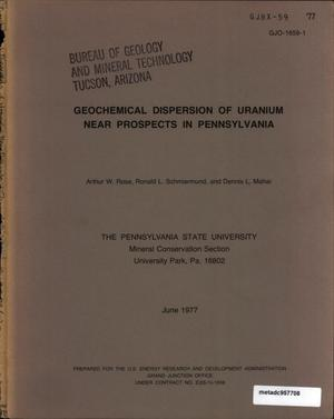 Primary view of object titled 'Geochemical Dispersion of Uranium Near Prospects in Pennsylvania'.